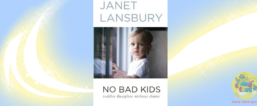 No Bad Kids by Janet Lansbury