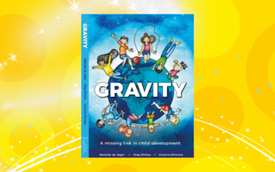 GRAVITY – A missing link in child development